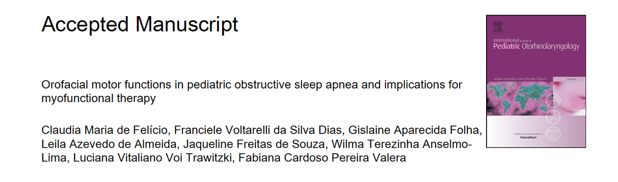 Felicio-Dias-Orofacial-mot-or-functions-in-pediatric-obstructive-sleep-apnea-and-implications-for-myofunctional