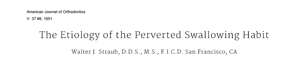 The Eptiology of the Perverted Swallowing Habit