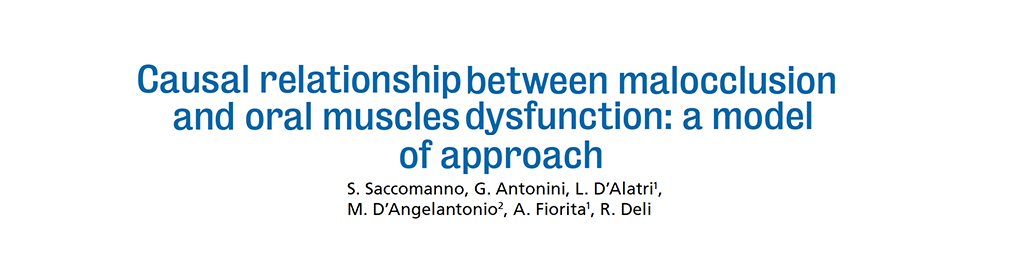 Casual Relationship Between Malocclusion and Oral Muscles Dysfunction: A Model of Approach.