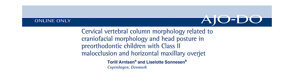 Cervical Vertebral Column Morphology Related to Crainiofacial Morphology and Head Posture in Preorthodontic Children with Class 11 Malocclusion and Horizontal Maxillary Overjet