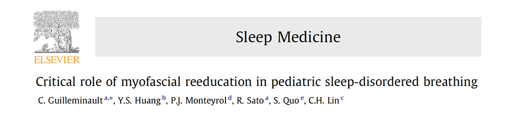 Critical Role of Myofacial Reeducation Pediatric Sleep-Disordered Breathing