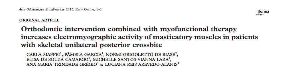 Orthodontic Intervention Combined with Myofunctional Therapy Increases Electricmyographic Activity of Masticatory Muscles in Patients with Skeletal Unilateral Posterier Crossbite