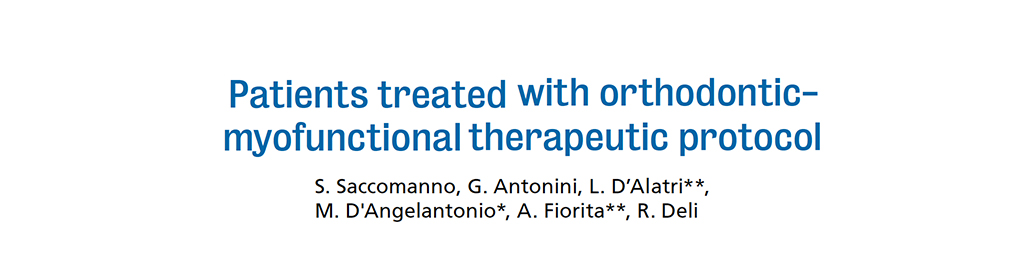 Patients Treated with Orthodontic-Myofunctional Therapeutic Protocol