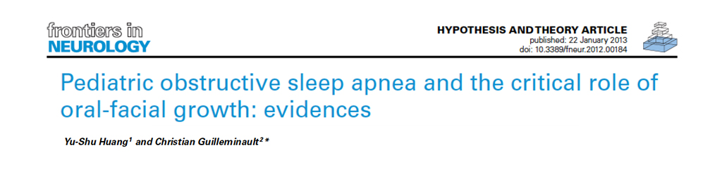 Pediatric Obstructive Sleep Apnea and the Critical Role of Oral-Facial Growth: Evidences