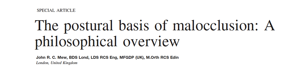 The Postural Basis of Malocclusion: A Philosophical Overview